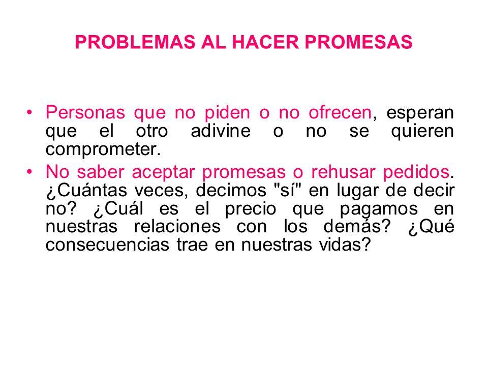 PROBLEMAS AL HACER PROMESAS