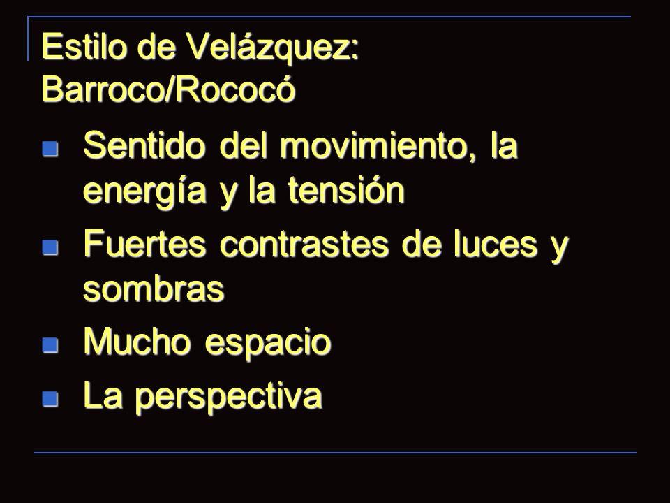 Estilo de Velázquez: Barroco/Rococó