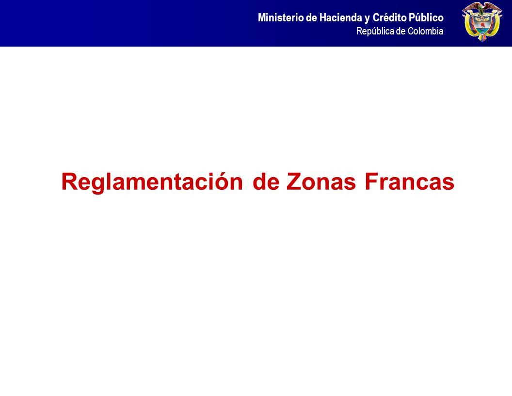 Reglamentación de Zonas Francas