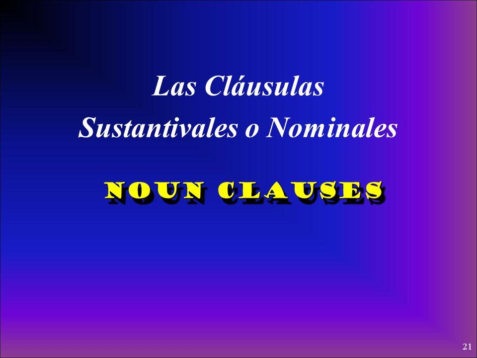 Las Cláusulas Sustantivales o Nominales