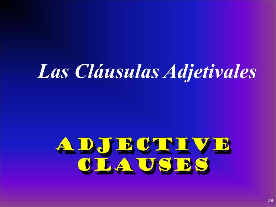 Las Cláusulas Adjetivales