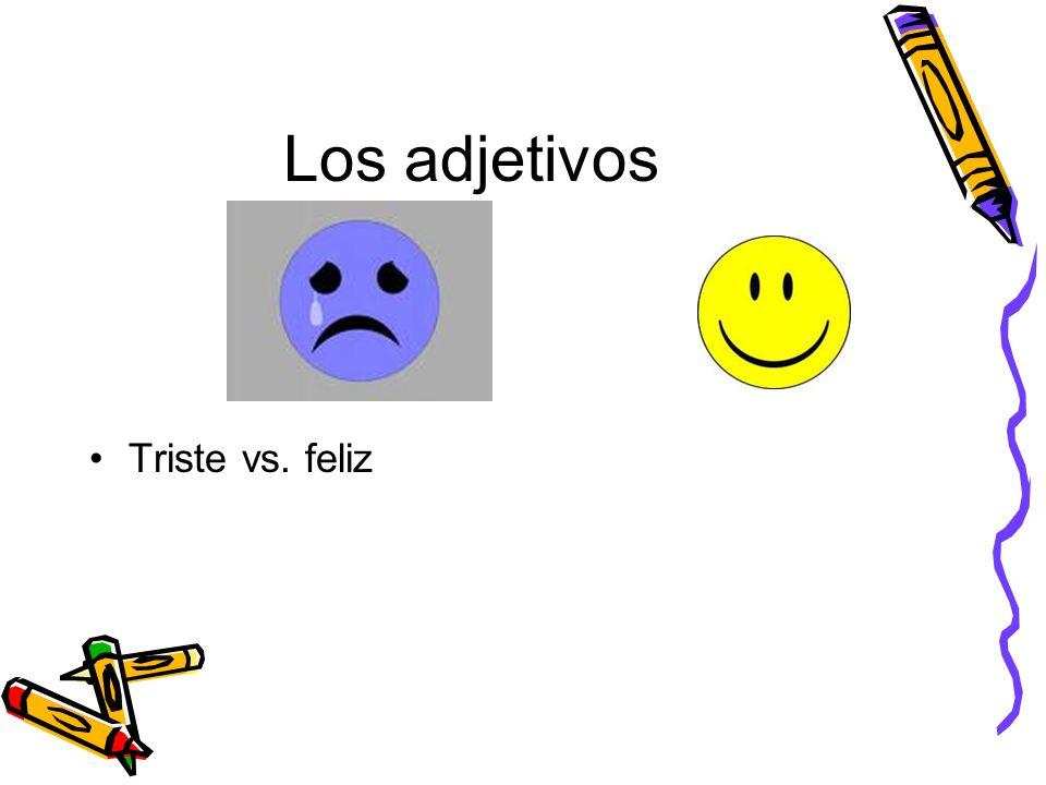 Los adjetivos Triste vs. feliz