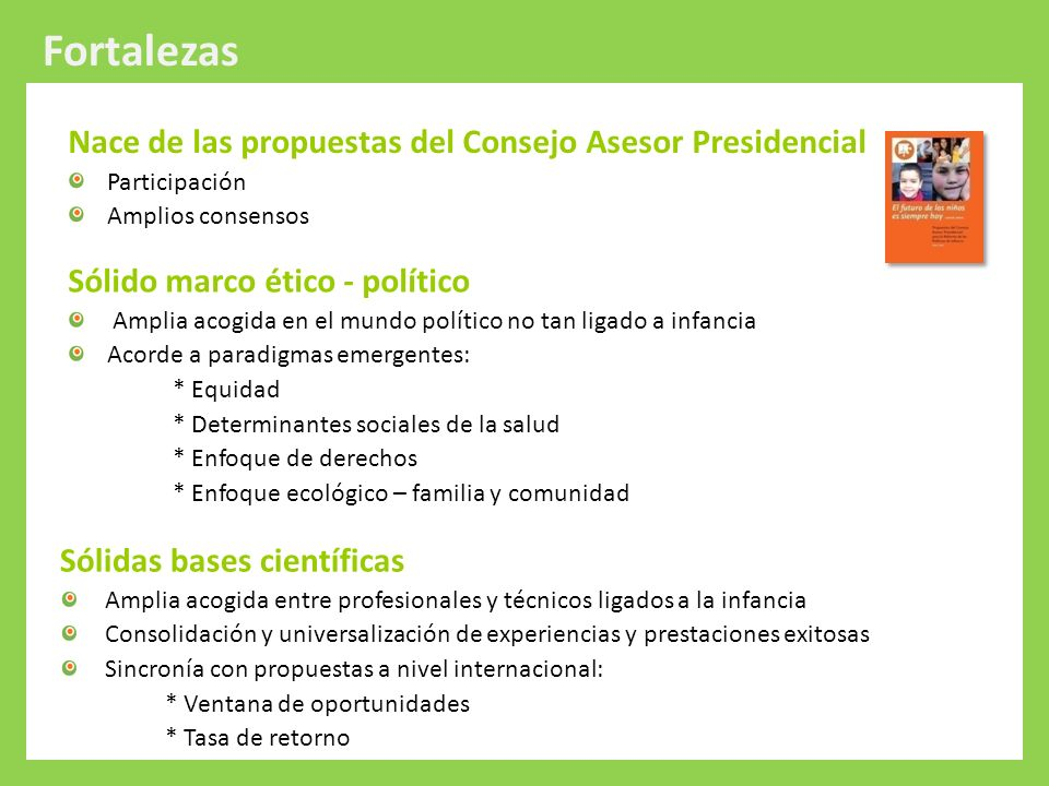 Fortalezas Nace de las propuestas del Consejo Asesor Presidencial
