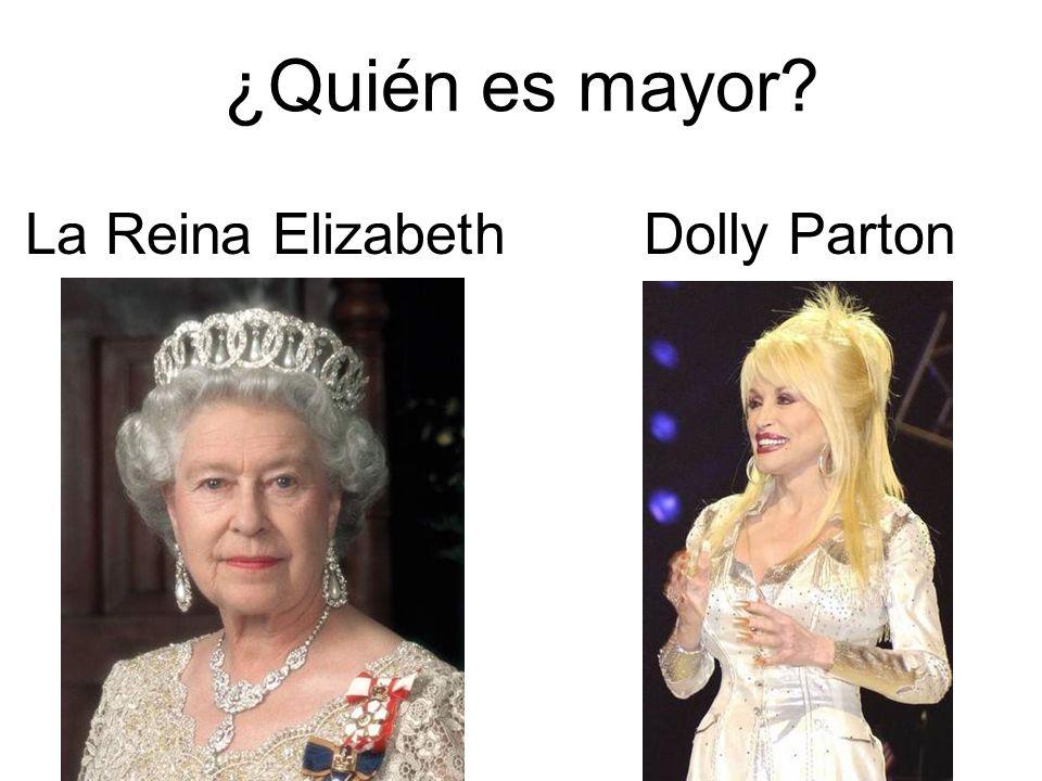 ¿Quién es mayor La Reina Elizabeth Dolly Parton