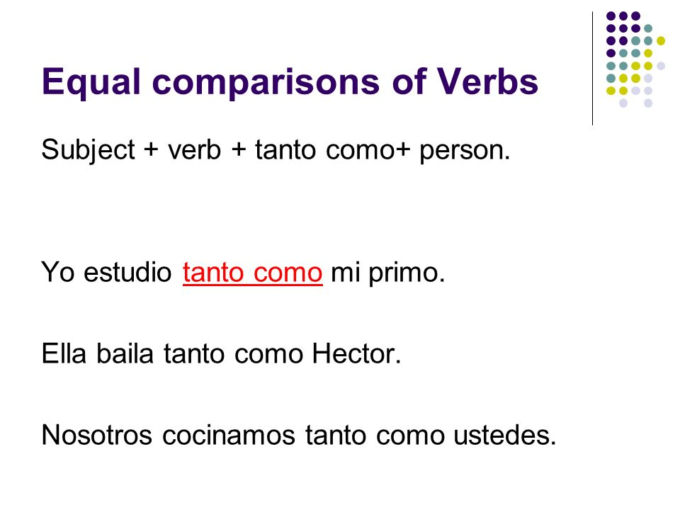 Equal comparisons of Verbs
