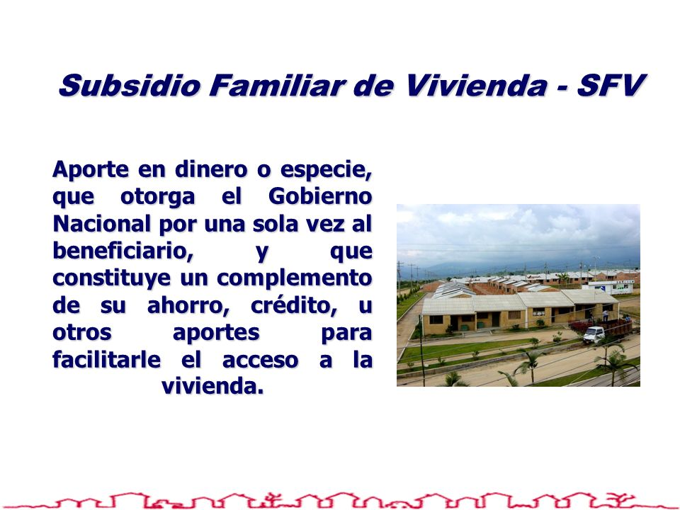 Subsidio Familiar de Vivienda - SFV