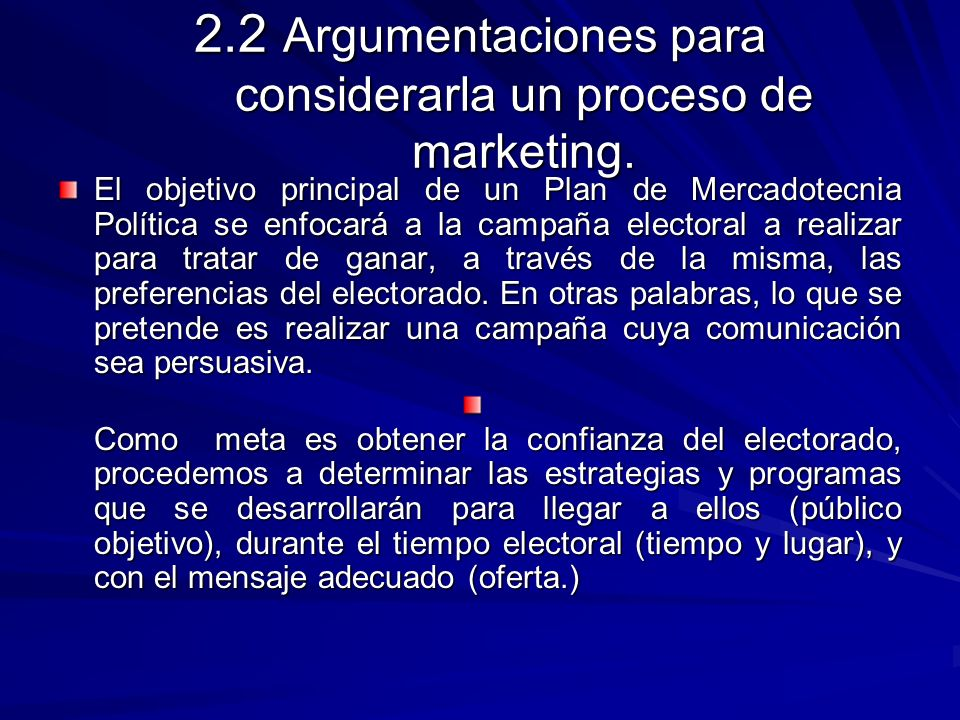 2.2 Argumentaciones para considerarla un proceso de marketing.