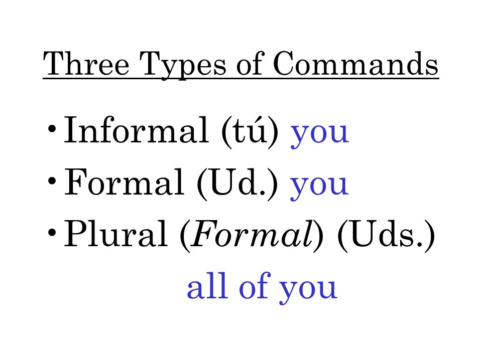 Three Types of Commands