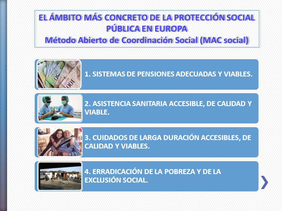 EL ÁMBITO MÁS CONCRETO DE LA PROTECCIÓN SOCIAL PÚBLICA EN EUROPA