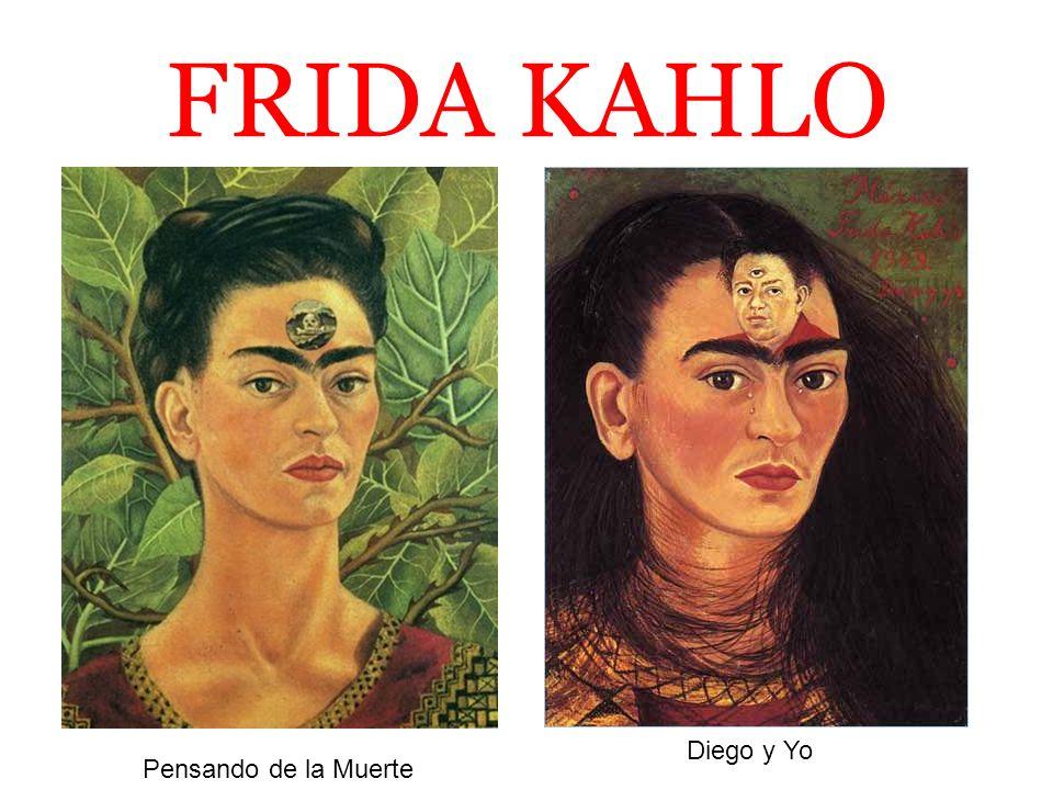 FRIDA KAHLO Diego y Yo Pensando de la Muerte