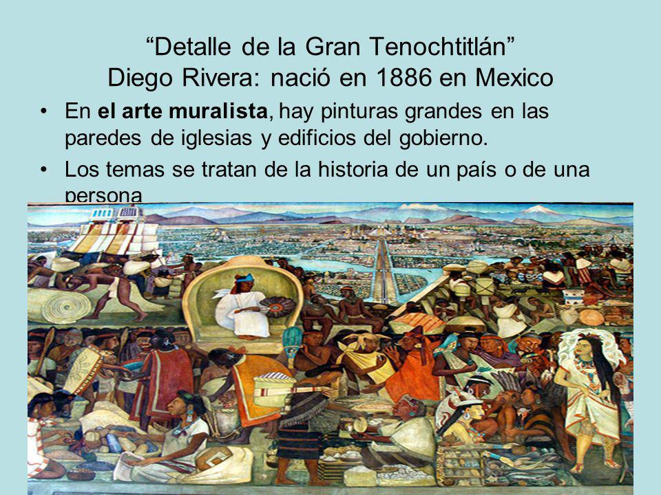 Detalle de la Gran Tenochtitlán Diego Rivera: nació en 1886 en Mexico