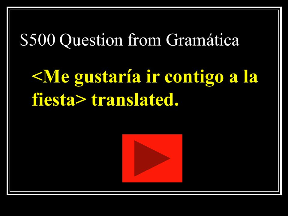 $500 Question from Gramática