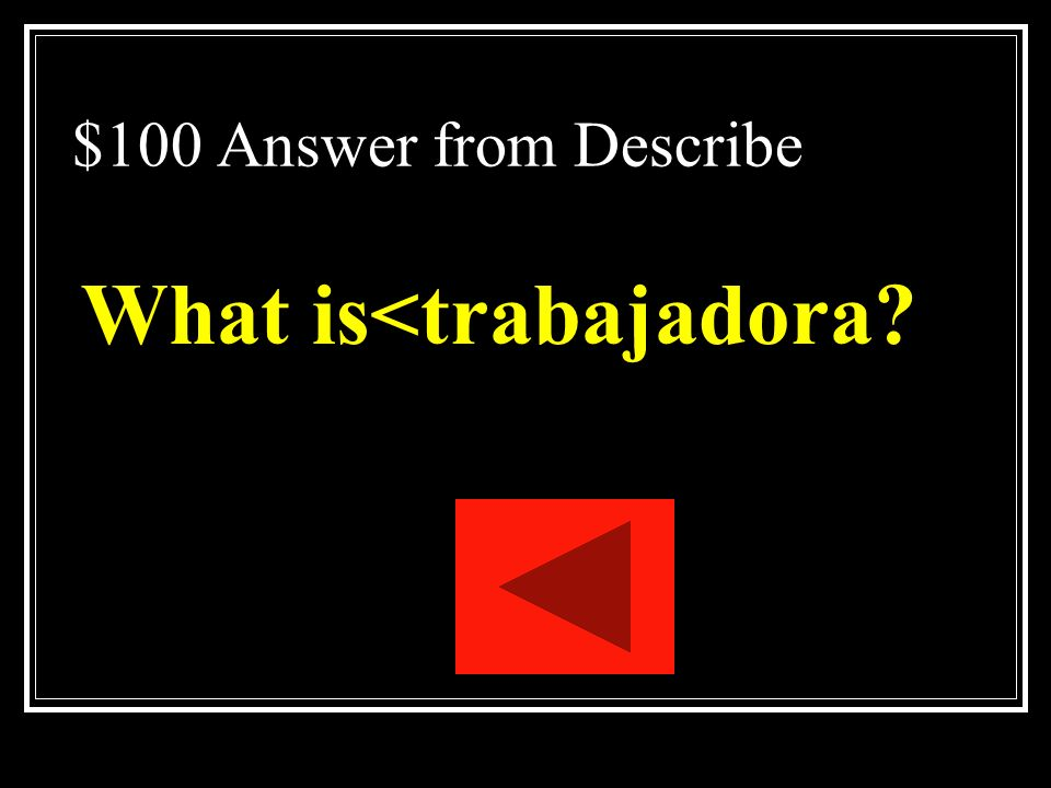 What is<trabajadora