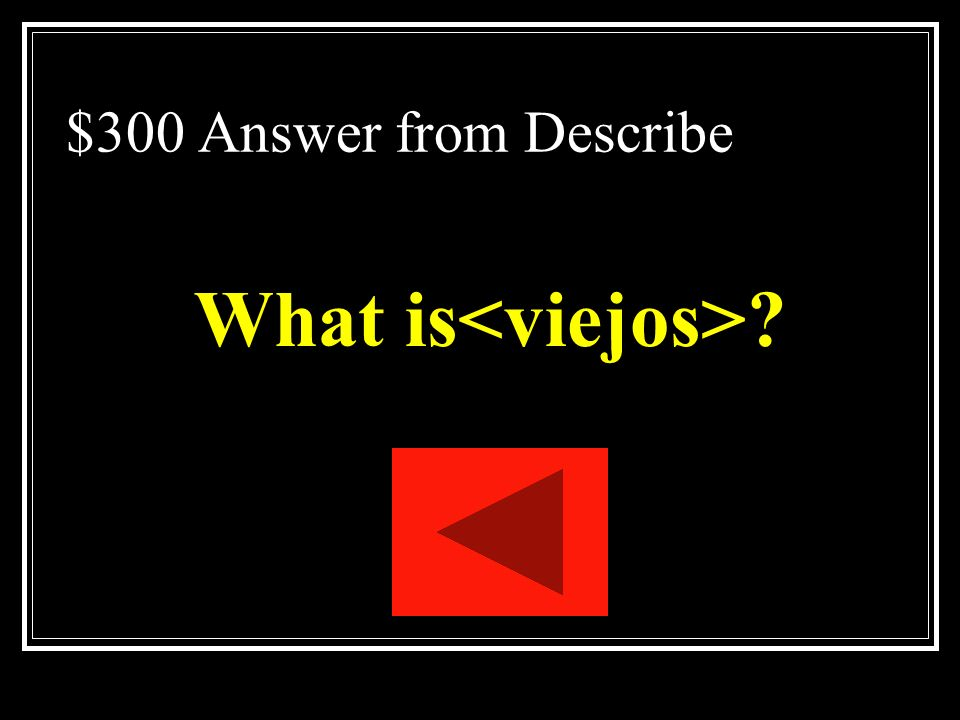 What is<viejos>