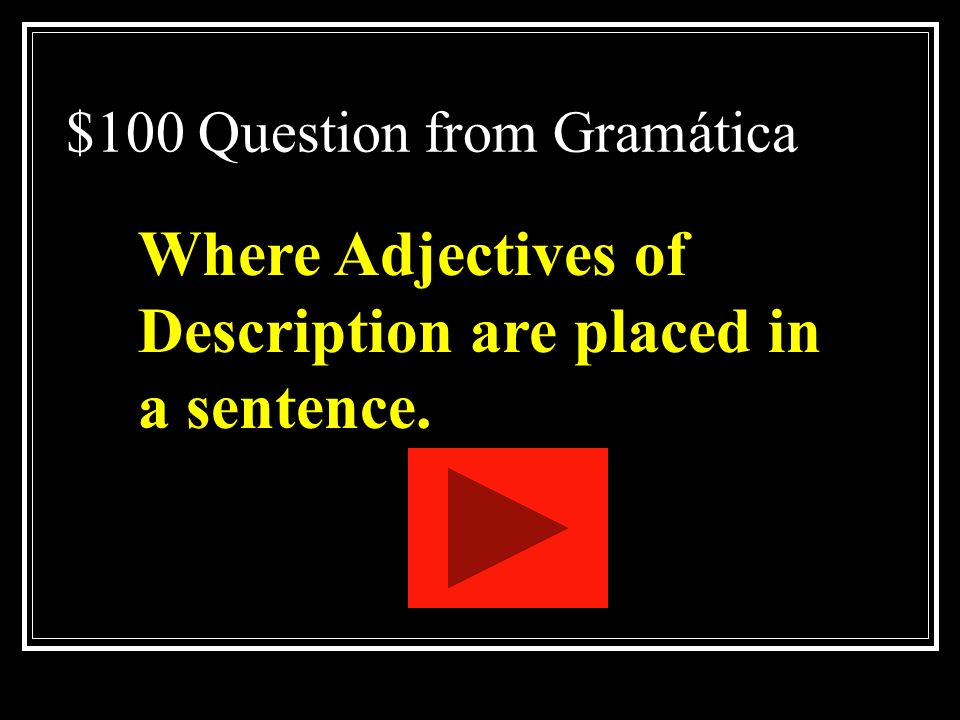 $100 Question from Gramática