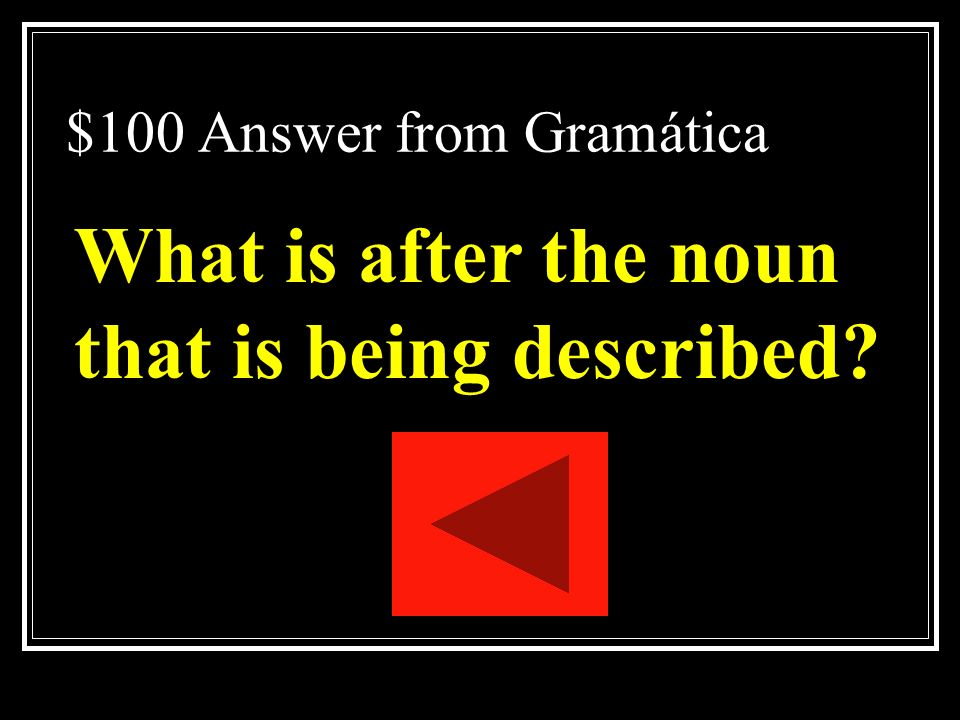 $100 Answer from Gramática