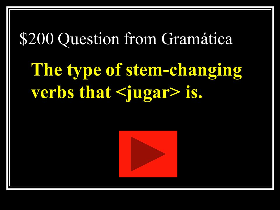 $200 Question from Gramática