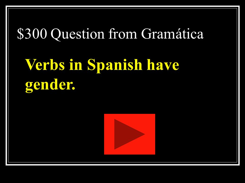 $300 Question from Gramática