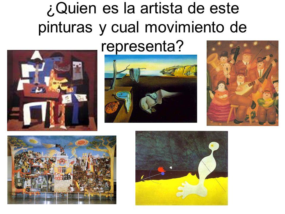 ¿Quien es la artista de este pinturas y cual movimiento de representa
