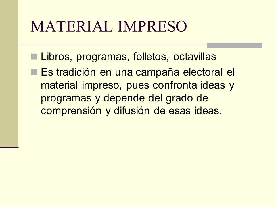 MATERIAL IMPRESO Libros, programas, folletos, octavillas