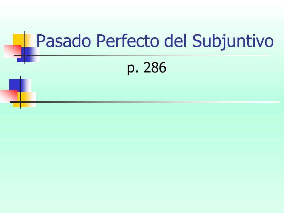 Pasado Perfecto del Subjuntivo