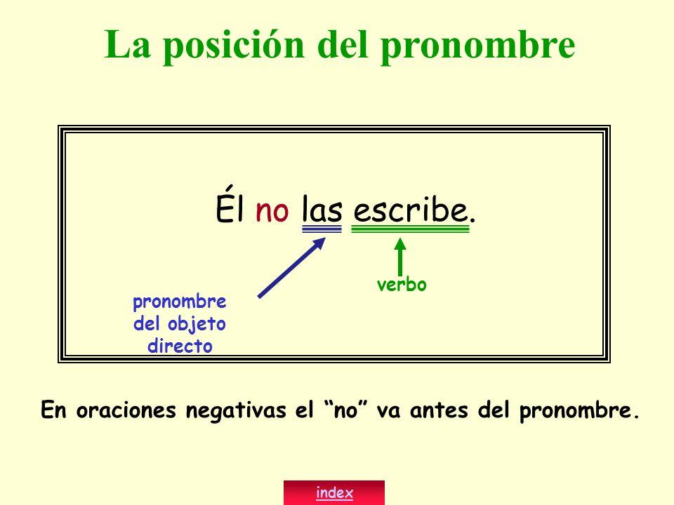 La posición del pronombre pronombre del objeto directo