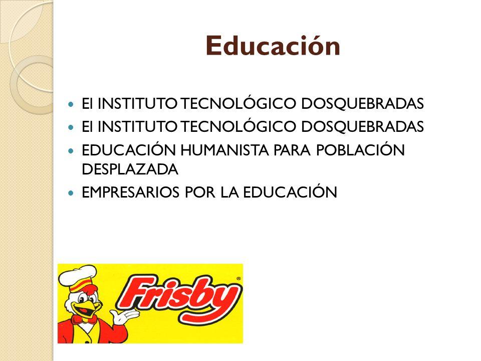 Educación El INSTITUTO TECNOLÓGICO DOSQUEBRADAS