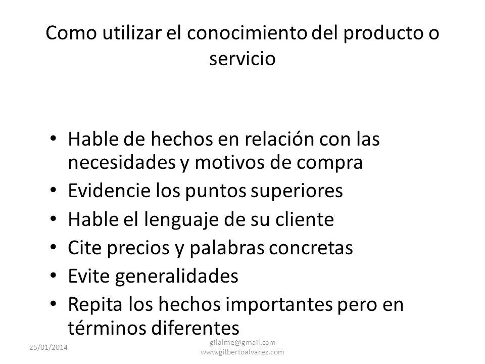 Como utilizar el conocimiento del producto o servicio