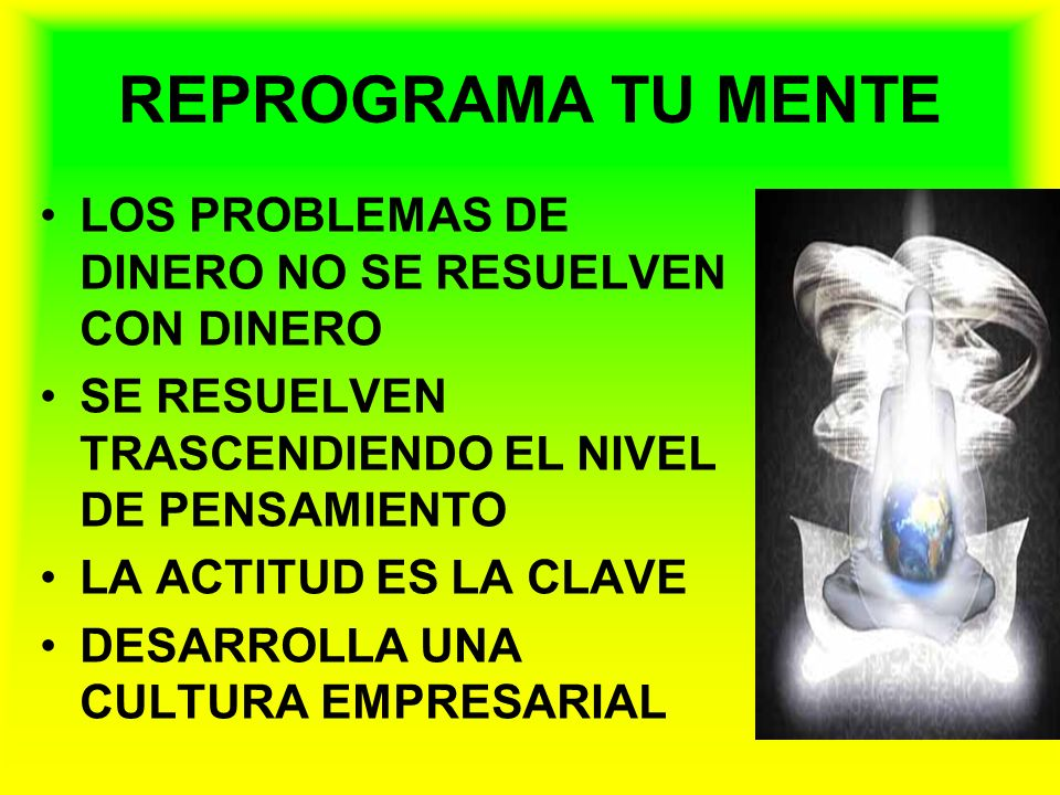 REPROGRAMA TU MENTE LOS PROBLEMAS DE DINERO NO SE RESUELVEN CON DINERO