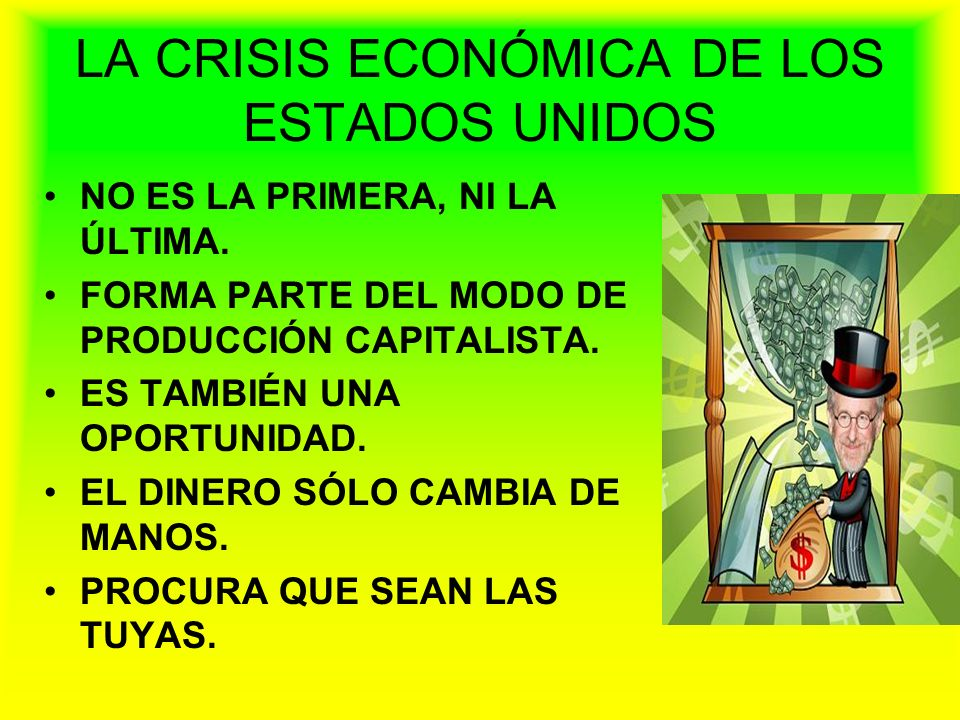 LA CRISIS ECONÓMICA DE LOS ESTADOS UNIDOS