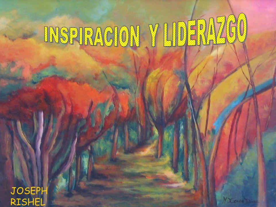 INSPIRACION Y LIDERAZGO