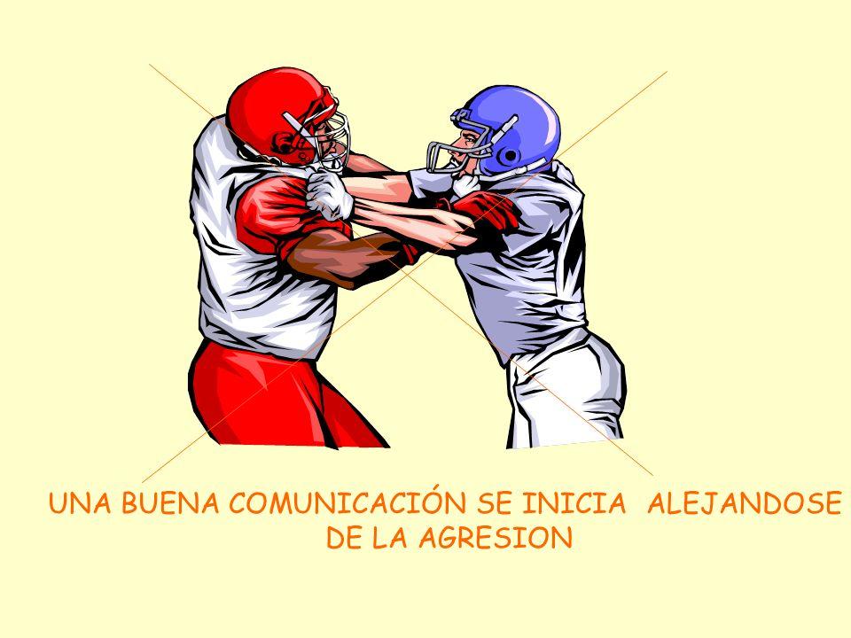 UNA BUENA COMUNICACIÓN SE INICIA ALEJANDOSE