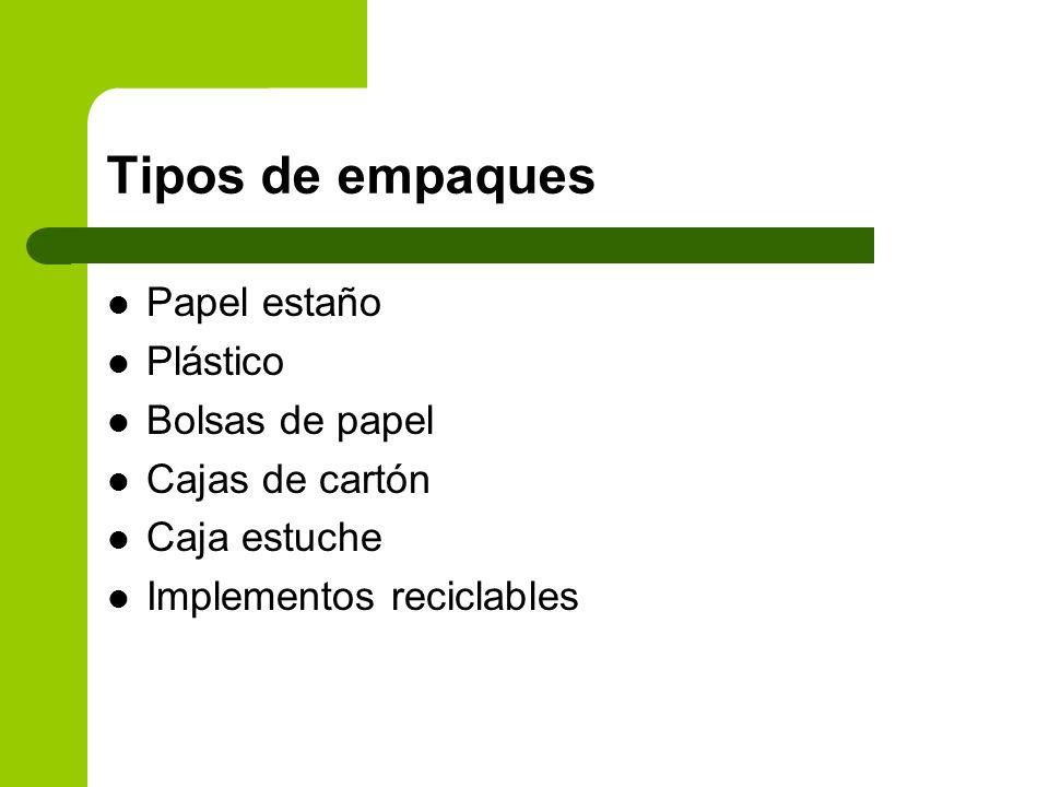 Tipos de empaques Papel estaño Plástico Bolsas de papel