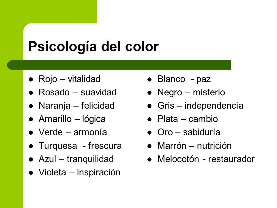 Psicología del color Rojo – vitalidad Rosado – suavidad