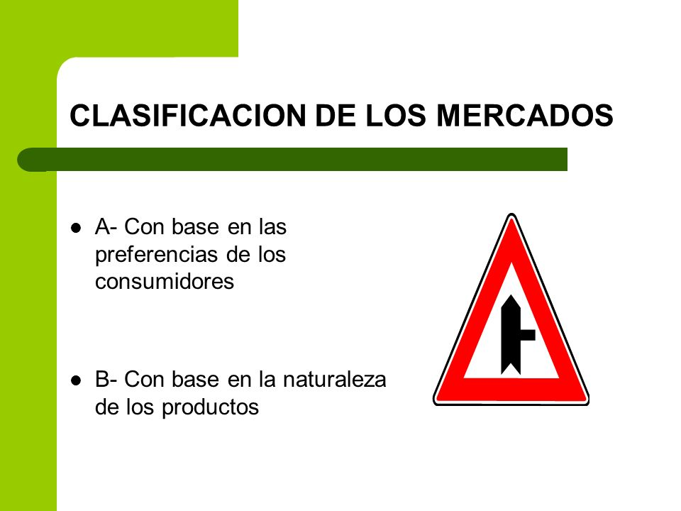 CLASIFICACION DE LOS MERCADOS