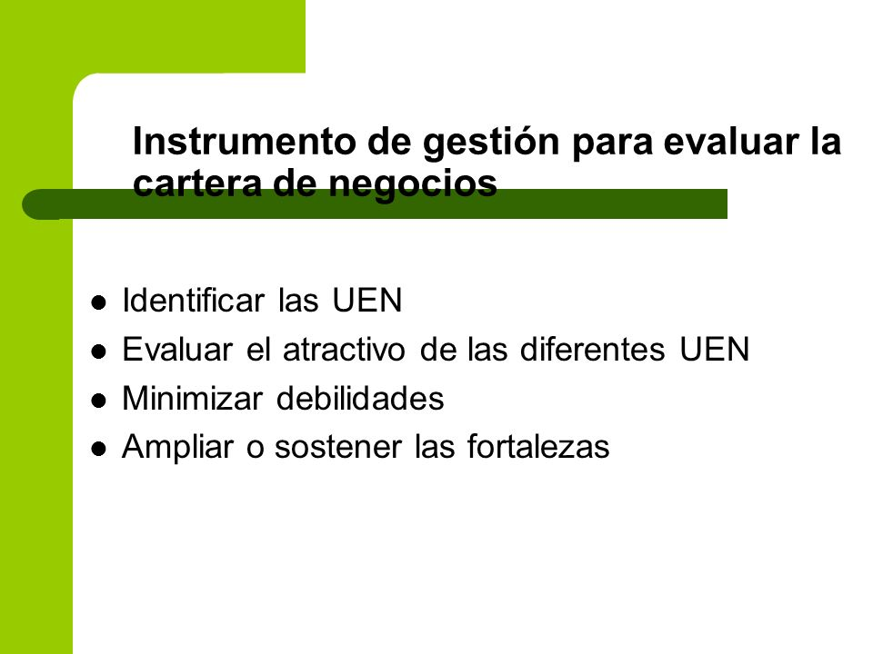 Instrumento de gestión para evaluar la cartera de negocios