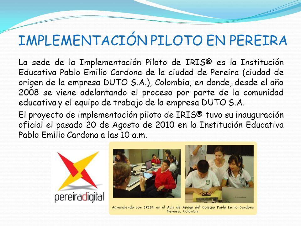 IMPLEMENTACIÓN PILOTO EN PEREIRA
