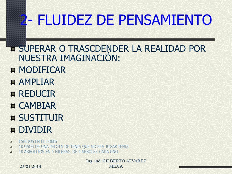 2- FLUIDEZ DE PENSAMIENTO