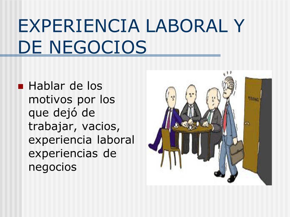 EXPERIENCIA LABORAL Y DE NEGOCIOS