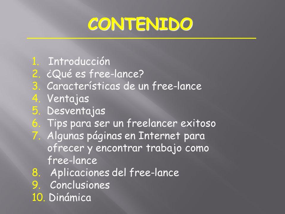 CONTENIDO 1. Introducción 2. ¿Qué es free-lance