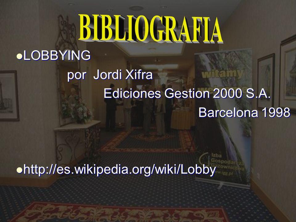 BIBLIOGRAFIA LOBBYING por Jordi Xifra Ediciones Gestion 2000 S.A.