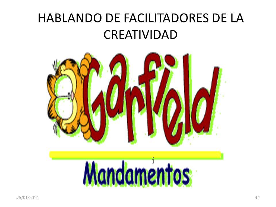 HABLANDO DE FACILITADORES DE LA CREATIVIDAD