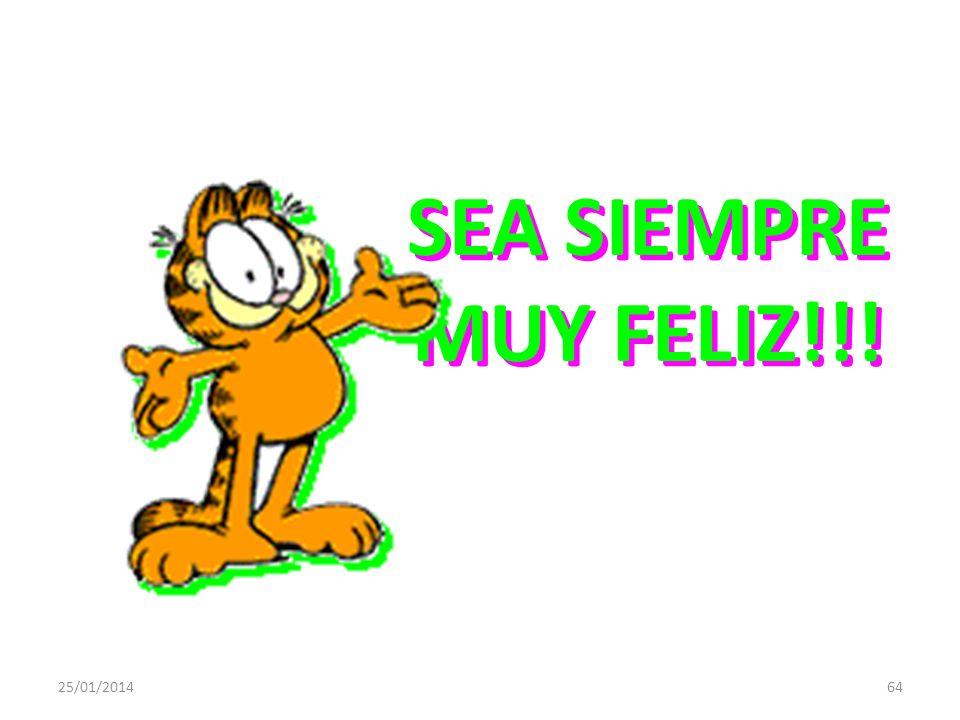 SEA SIEMPRE MUY FELIZ!!! 24/03/2017
