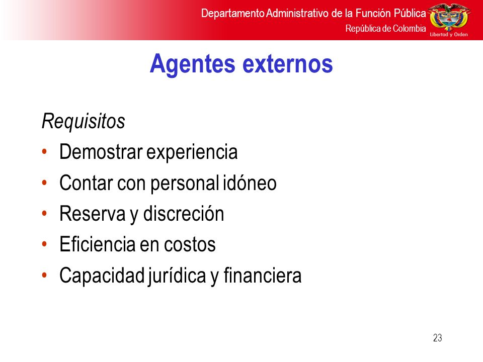 Agentes externos Requisitos Demostrar experiencia