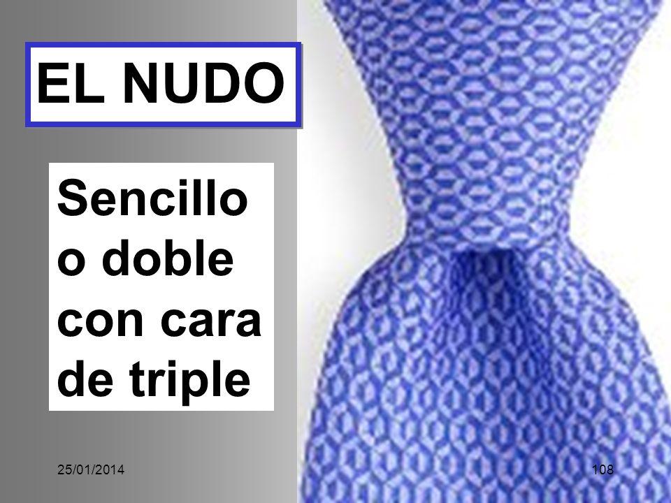 EL NUDO Sencillo o doble con cara de triple 24/03/2017