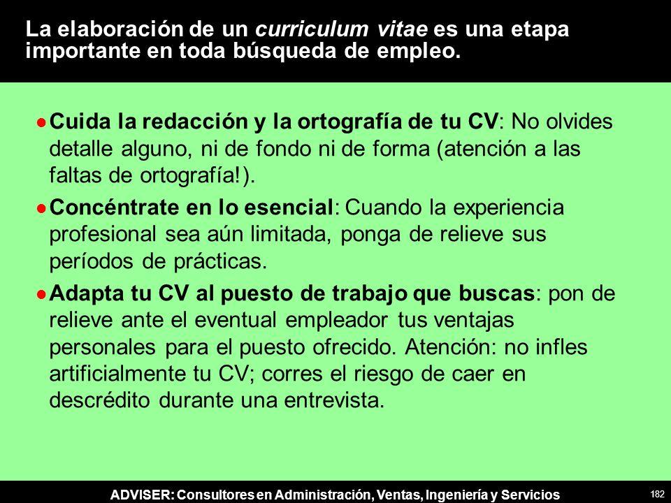 La elaboración de un curriculum vitae es una etapa importante en toda búsqueda de empleo.