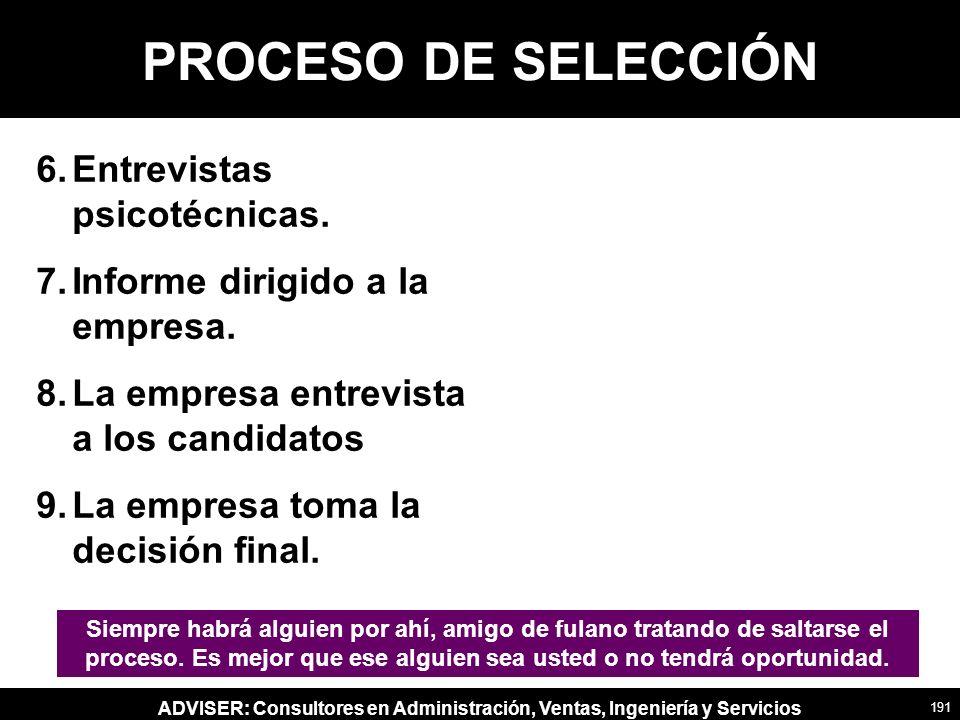 PROCESO DE SELECCIÓN Entrevistas psicotécnicas.