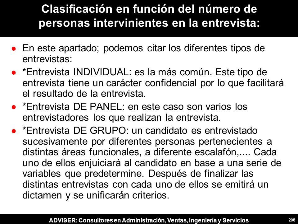 Clasificación en función del número de personas intervinientes en la entrevista: