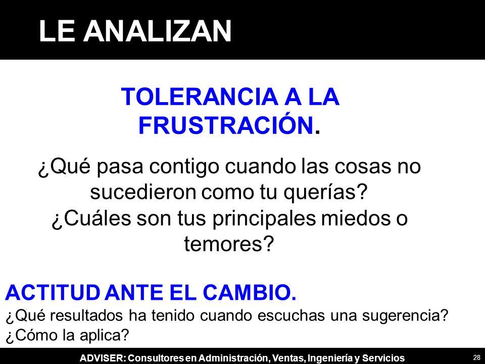 TOLERANCIA A LA FRUSTRACIÓN.