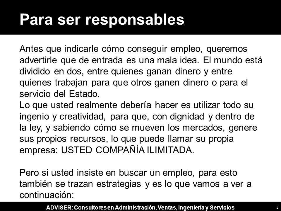 Para ser responsables